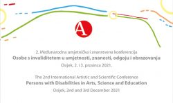 2nd International Artistic and Scientific Conference Persons with Disabilities in Arts, Science and Education