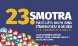 23. Smotra Sveučilišta Josipa Jurja Strossmayera u Osijeku, 5. i 6.12.2019.