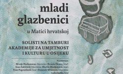 Solisti na tamburi Akademije za umjetnost i kulturu u Osijeku nastupaju u Matici hrvatskoj u Zagrebu