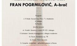 Fran Pogrmilović, A-brač – završni koncert