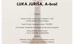 Luka Juriša, A-brač – završni koncert