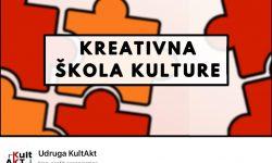 Kreativna škola kulture 2020. – projekt koji omogućuje predstavljanje umjetnika