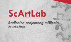 ScArtLab – Radionica projektnog mišljenja