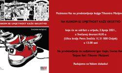 """Predstavljanje knjige Tihomira Matijevića """"Na ruskom se umjetnost kaže iskustvo"""""""